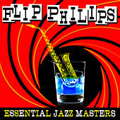 Essential Jazz Masters by Flip Phillips