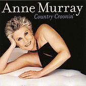 Country Croonin' by Anne Murray