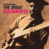 Presenting… The Great Guitarists by Various Artists