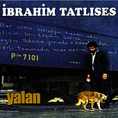 Yalan by İbrahim Tatlıses