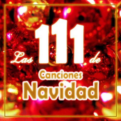 Las 111 Canciones de Navidad by Various Artists