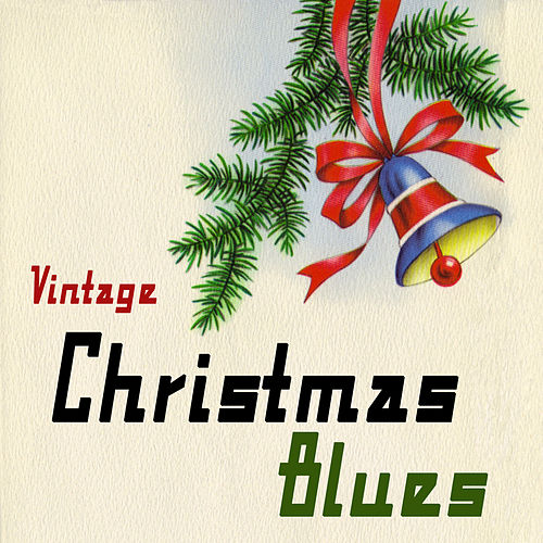 Vintage Christmas Blues by Various Artists