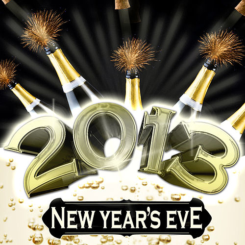 2013 New Year's Eve by Various Artists