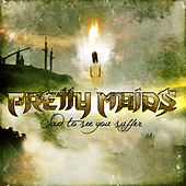 Sad to See You Suffer by Pretty Maids