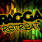 Ragga Retreat von Various Artists