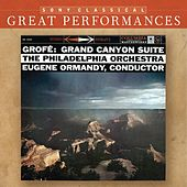 Grofé: Grand Canyon Suite; Mississippi Suite; Hudson River Suite [Great Performances] by Various Artists