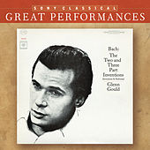 Bach: Two and Three Part Inventions and Sinfonias, BWV 772-801 [Great Performances] by Glenn Gould