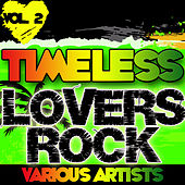 Timeless Lovers Rock Vol. 2 by Various Artists
