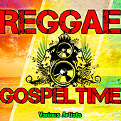 Reggae Gospel Time by Various Artists