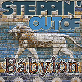 Steppin' Out of Babylon by Various Artists