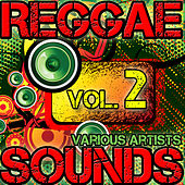 Reggae Sounds Vol. 2 von Various Artists
