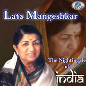 Lata Mangeshkar the Nightinglale of India by Various Artists