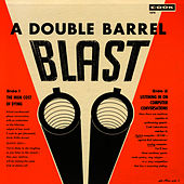 A Double Barrel Blast by Unspecified