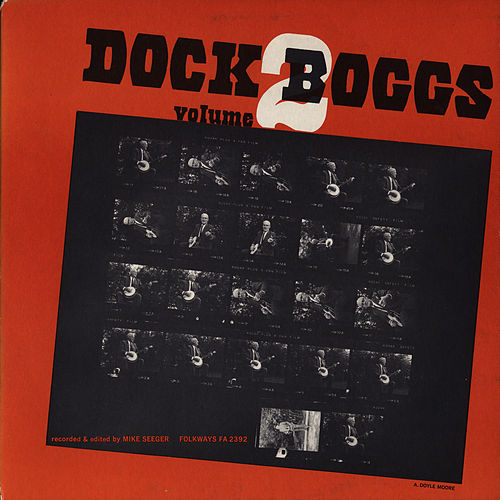 Dock Boggs, Vol. 2 by Dock Boggs