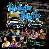 Urban Myth Comedy Storytelling by Various Artists