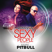 Sexy People (The Fiat Song) (Spanish Version) by Arianna