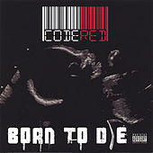 Born To Die by Code Red