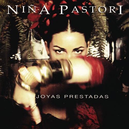 Joyas Prestadas by Nina Pastori
