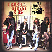 Let's Rock and Roll Tonite by Crash Street Kids