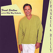 Frankie & Billy with the Billy May Orchestra by Frank Stallone