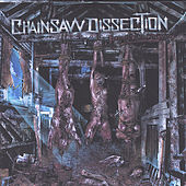 Remnants Of The Slaughtered by Chainsaw Dissection