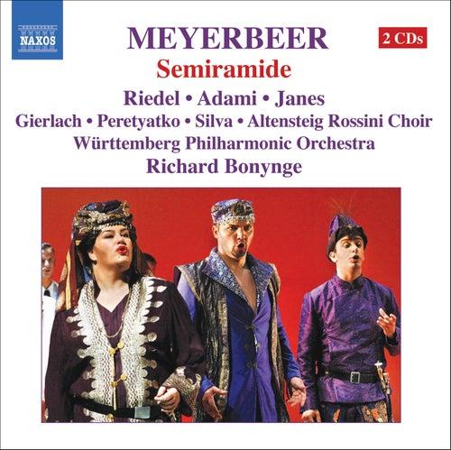 MEYERBEER: Semiramide by Giacomo Meyerbeer