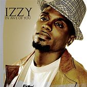 In Awe Of You by Izzy