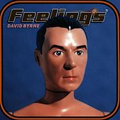 Feelings von David Byrne