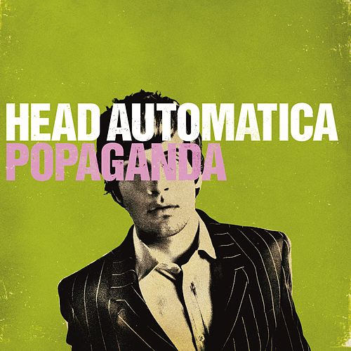 Popaganda by Head Automatica