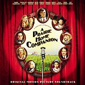 A Prairie Home Companion: Original Motion Picture Soundtrack by Various Artists