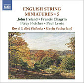 English String Miniatures, Vol. 5 by Royal Ballet Sinfonia