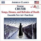 CRUMB: Songs, Drones and Refrains of Death / Quest by Ensemble New Art