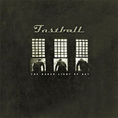The Harsh Light Of Day by Fastball