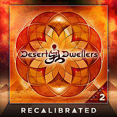 Recalibrated, Vol. 2 by Desert Dwellers