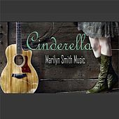 Cinderella by Marilyn Smith