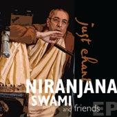 Just Chant - EP by Niranjana Swami