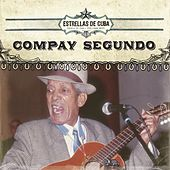 Estrellas de Cuba: Compay Segundo by Compay Segundo