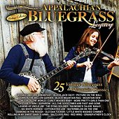 Appalachian Bluegrass Legacy - 25 Vintage Bluegrass And Mountain Classics by Various Artists