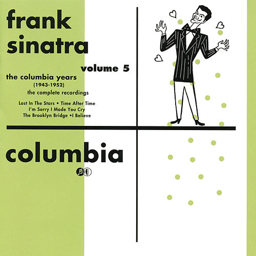 The Columbia Years (1943-1952): The Complete Recordings: Volume 5 by Frank Sinatra