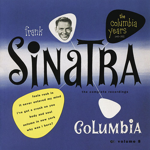The Columbia Years (1943-1952): The Complete Recordings: Volume 8 by Frank Sinatra