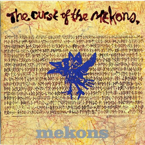 The Curse of the Mekons by The Mekons