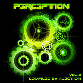 Perception Volume 2 - Compiled By Injection by Various Artists