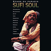 Echos du paradis: Sufi Soul by Various Artists