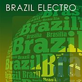 Brazil Electro by Various Artists