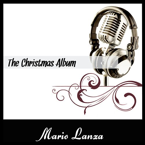 The Christmas Album by Mario Lanza
