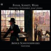 Schmitt / Wilms / Fodor: Dutch Piano Concertos by Arthur Schoonderwoerd