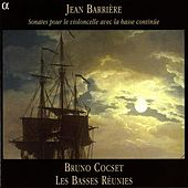 Barriere: Cello Sonatas, Books 1-4 (Excerpts) by Bruno Cocset