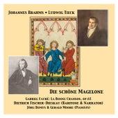 Die schöne Magelone & La Bonne Chanson op. 61 by Dietrich Fischer-Dieskau