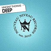 Deep by Vincent Thomas