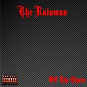 Off the Chain by Rain Man